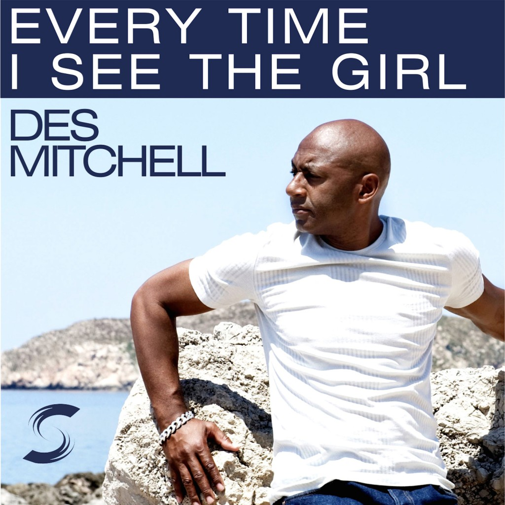 DES MITCHELL - EVERYTIME I SEE THE GIRL (itunes)